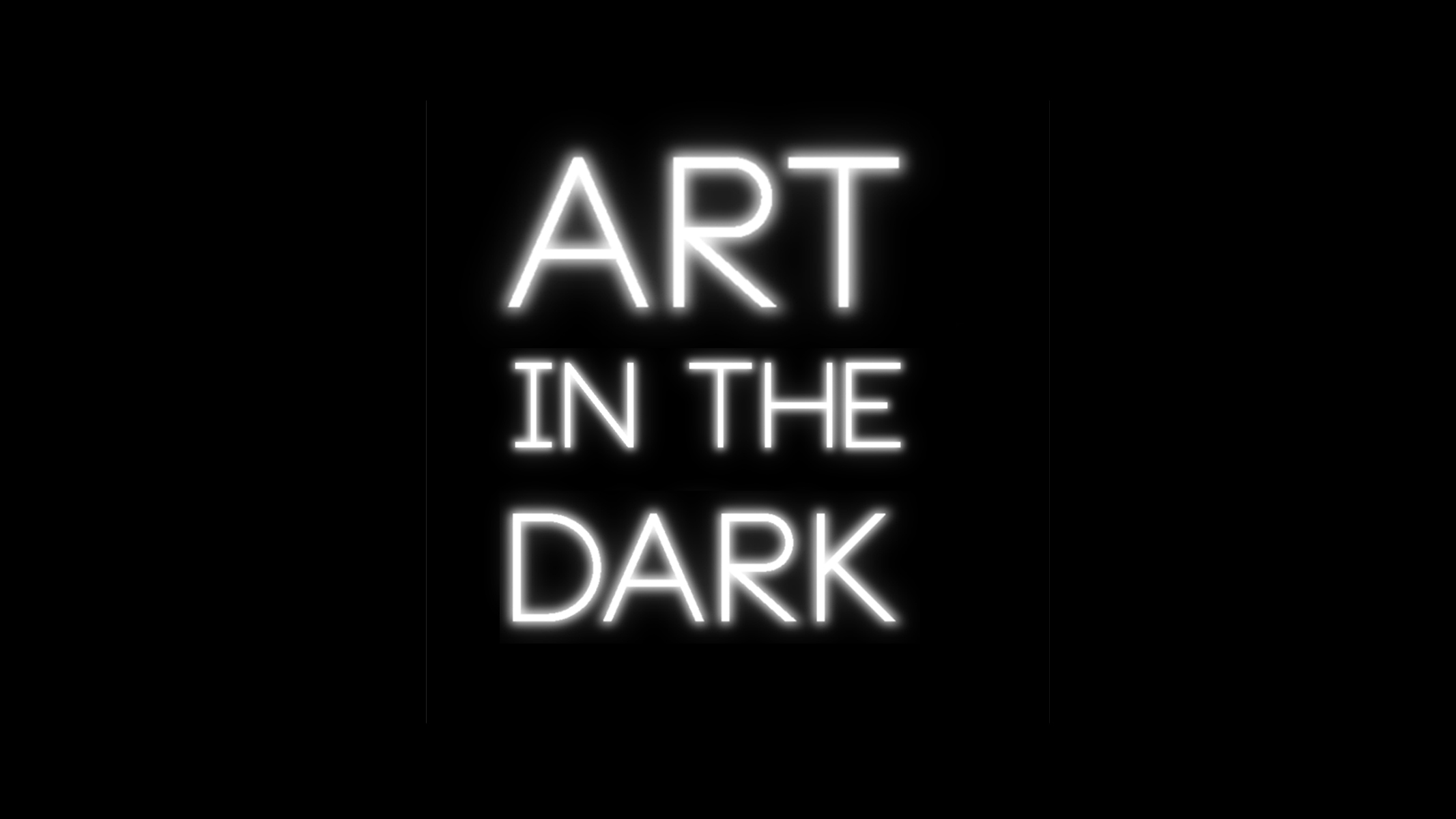 Art in the Dark